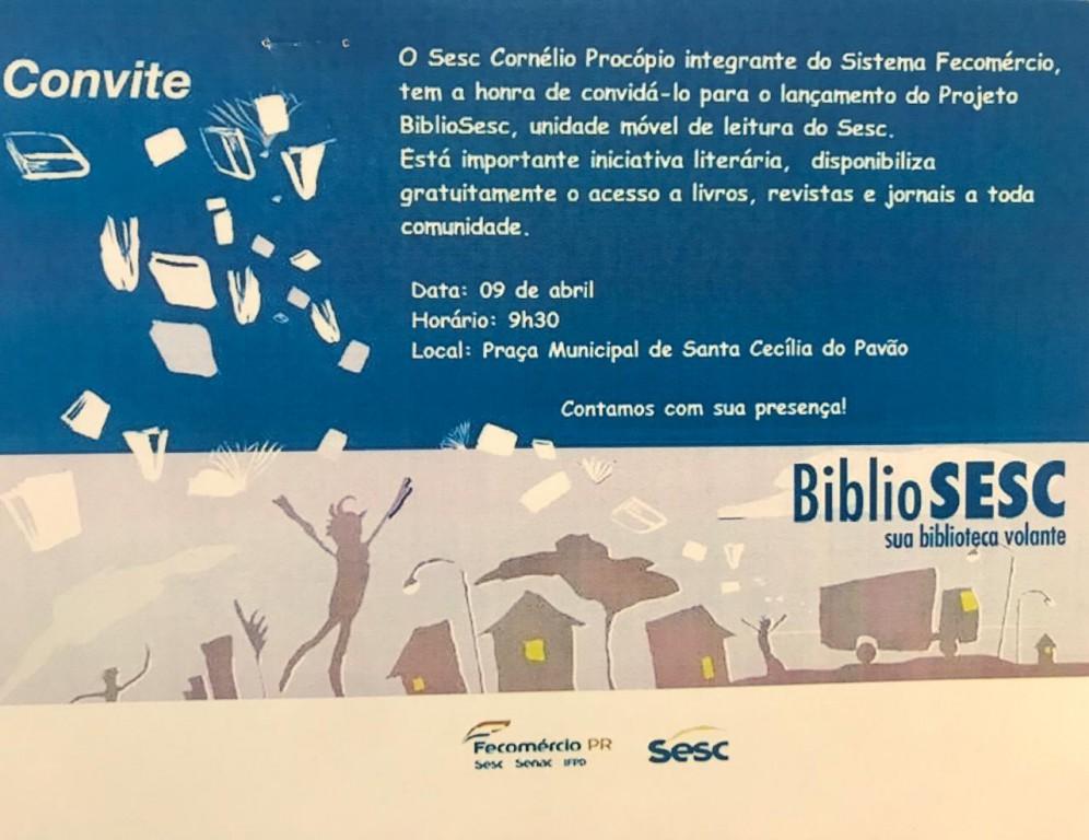 A Prefeitura Municipal através da Secretaria de Educação convida toda população para o lançamento do Projeto BiblioSesc