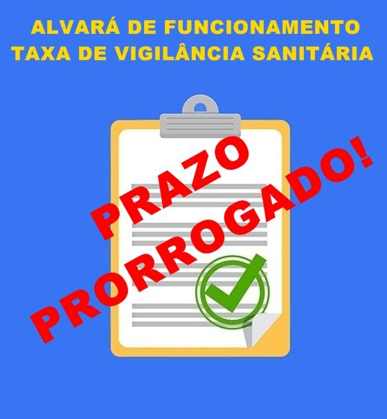 PREFEITURA PRORROGA PRAZO DE VENCIMENTO DO ALVARÁ DE FUNCIONAMENTO E TAXA DE VIGILÂNCIA SANITÁRIA