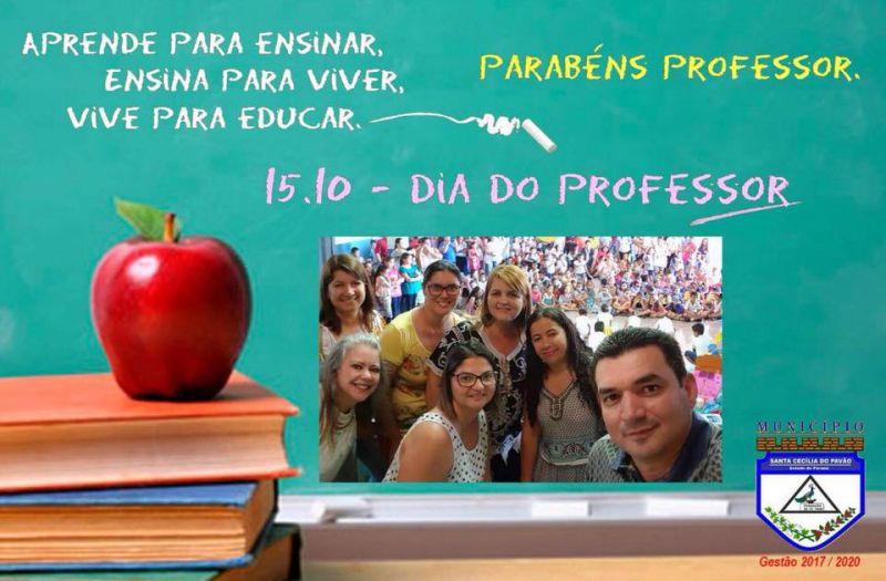 O Prefeito Edimar Santos , Primeira Dama Leizinha , Secretaria de Educação e Cultura e Diretores desejam um FELIZ DIA DOS PROFESSORES(A).