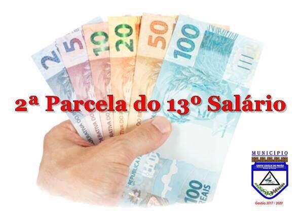 2ª PARCELA DO 13º SALÁRIO JÁ ESTÁ NO BANCO.