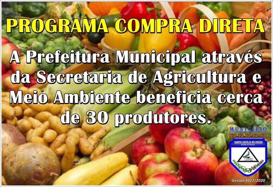 PROGRAMA COMPRA DIRETA BENEFICIA 30 PRODUTORES RURAIS EM SANTA CECILIA DO PAVÃO.