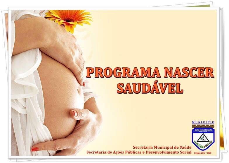 GESTANTES CECILIENSES SÃO BENEFICIADAS COM PROGRAMA NASCER SAUDÁVEL.