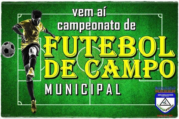 VEM AÍ ... CAMPEONATO MUNICIPAL DE FUTEBOL DE CAMPO 2018.