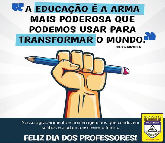 ADMINISTRAÇÃO PARABENIZA TODOS OS PROFESSORES PELO SEU DIA