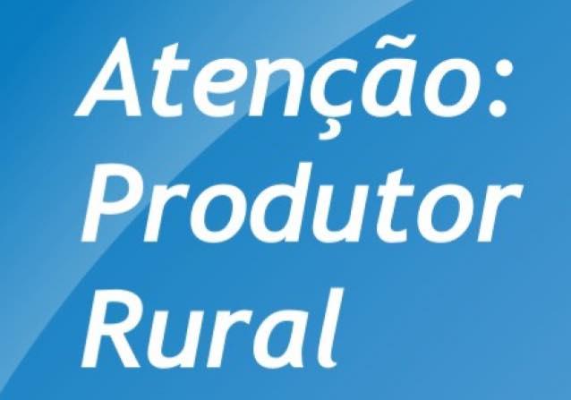 PRODUTOR RURAL DEVE REGULARIZAR PRESTAÇÃO DE CONTAS DAS NOTAS FISCAIS.