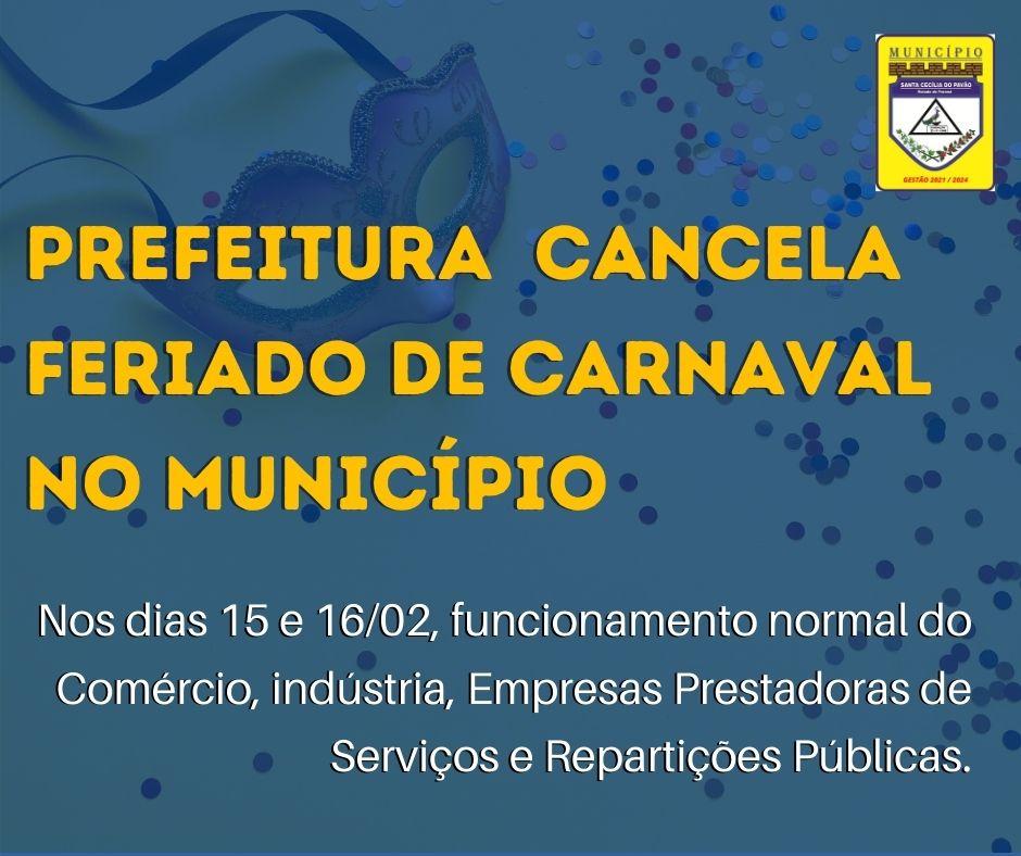 PREFEITURA DE SANTA CECÍLIA DO PAVÃO CANCELA FERIADO DE CARNAVAL